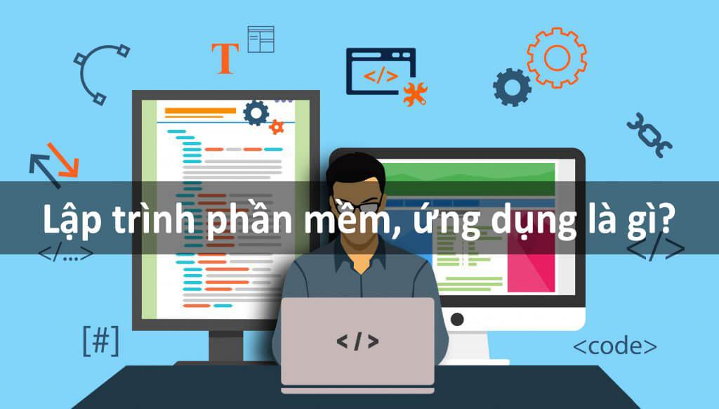 Lập trình phần mềm ứng dụng là gì?